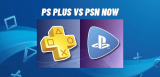 PlayStation Plus vs PlayStation Now